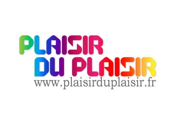 logo blog plaisir du plaisir Bienvenue sur Plaisir du Plaisir !