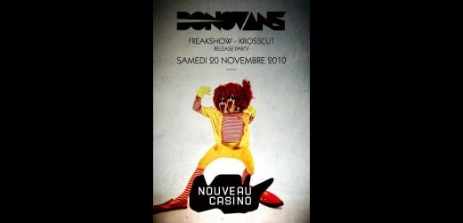 donovans freakshow Krosscut nouveau casino plaisir du plaisir Donovans Release Party : 2 places à gagner
