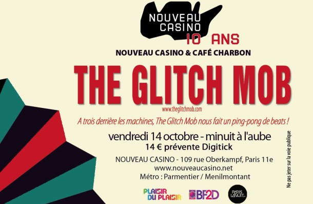 The Glitch Mob Nouveau Casino Plaisir du Plaisir.fr  The Glitch Mob au Nouveau Casino : 4 places à gagner